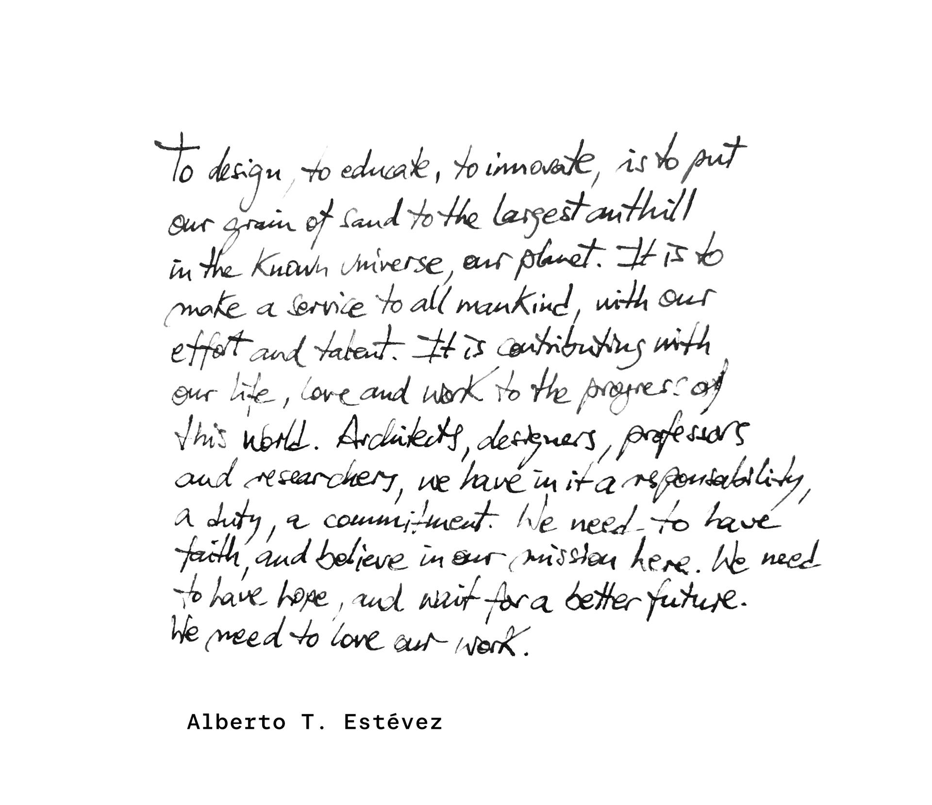 Alberto T Estevez Quote